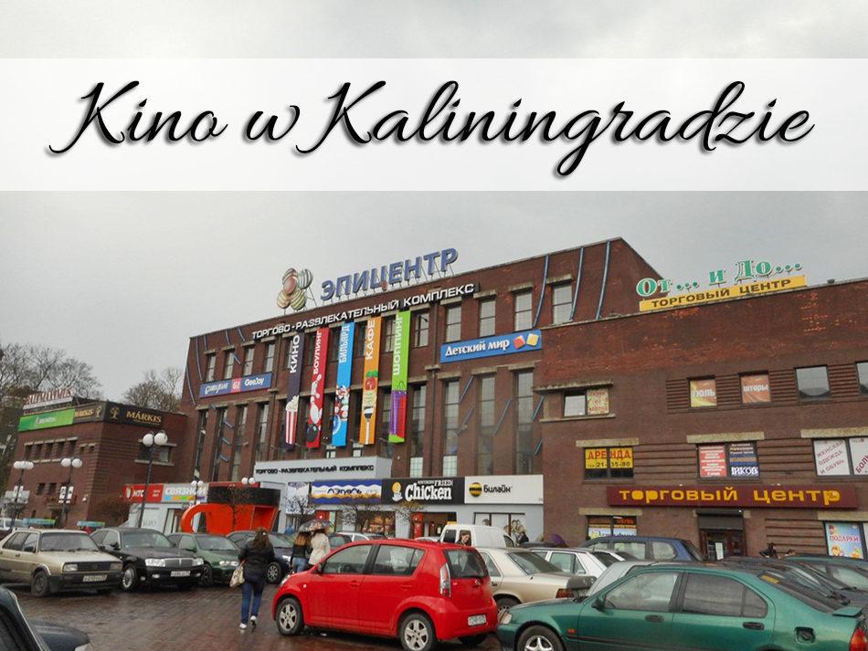 Kino w Kaliningradzie