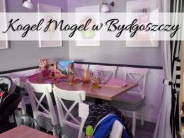 Kawiarnia Kogel Mogel w Bydgoszczy. Fantastyczne miejsce dla matek z dziećmi