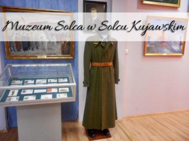 Muzeum Solca w Solcu Kujawskim. Bezpłatna atrakcja, a informacje na kartkach możesz wziąć do domu