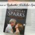 """,,Noce w Rodanthe"""" Nicholas Sparks. Miłość w kwiecie wieku też ma rację bytu"""