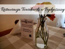 Restauracja Twardowski w Bydgoszczy