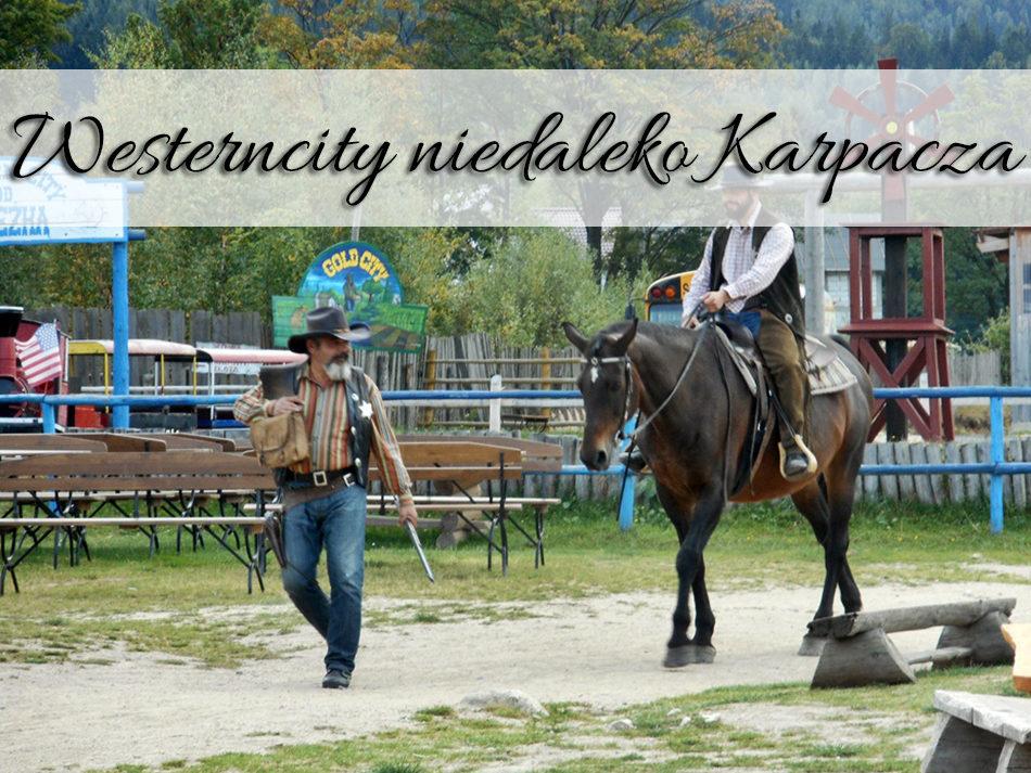 westerncity_niedaleko_karpacza