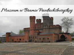 Muzeum w Bramie Friedrichsburgskiej w Kaliningradzie. Mnóstwo statków do podziwiania