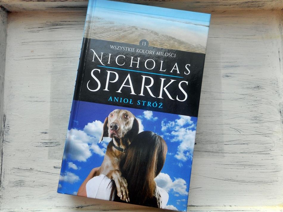 """,,Anioł Stróż"""" Nicholas Sparks"""