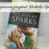 """,,Bezpieczna przystań"""" Nicholas Sparks. Książka zupełnie inna niż wszystkie"""