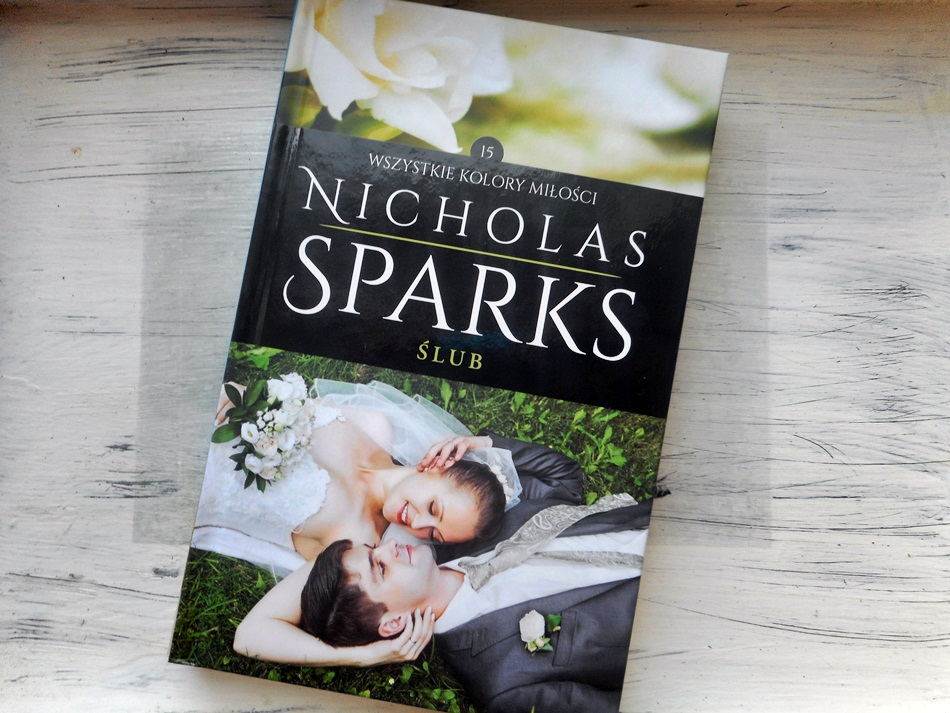 """,,Ślub"""" Nicholas Sparks"""