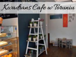 Kwadrans Cafe w Toruniu. Restauracja na Rubinkowie