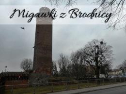 Migawki z Brodnicy. Garść zdjęć z tego miasta