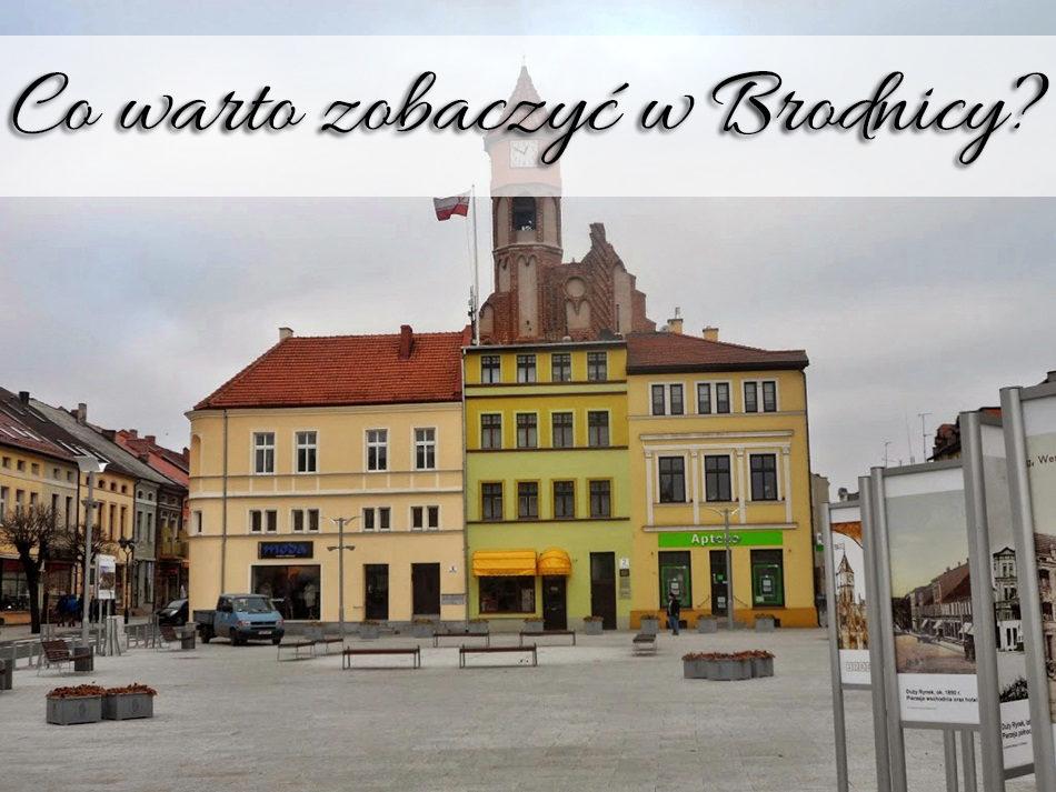 Co warto zobaczyć w Brodnicy