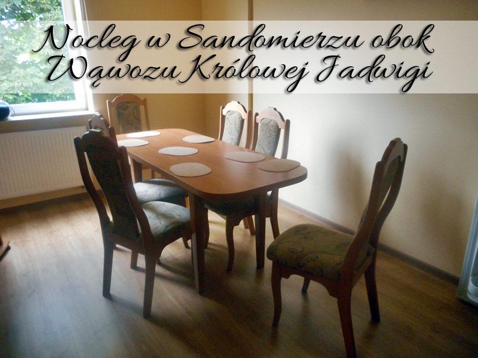 Nocleg w Sandomierzu obok Wąwozu Królowej Jadwigi