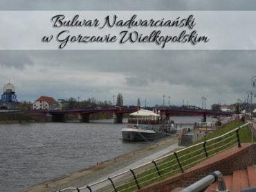 Bulwar Nadwarciański w Gorzowie Wielkopolskim. Porównaj go z tym toruńskim