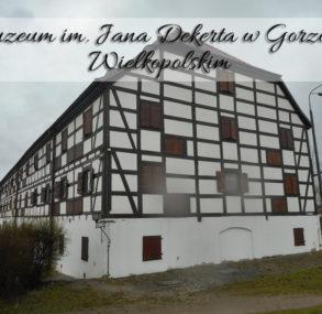 Muzeum im. Jana Dekerta – Spichlerz w Gorzowie Wielkopolskim
