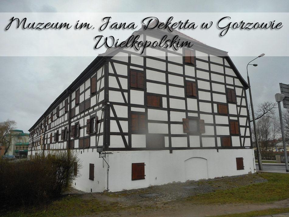 muzeum-im-jana-dekerta-w-gorzowie-wielkopolskim2