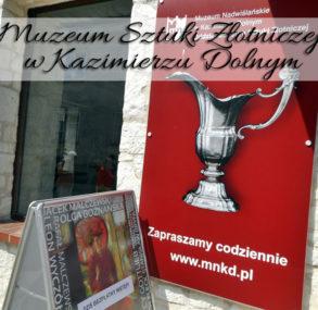 Muzeum Sztuki Złotniczej w Kazimierzu Dolnym. Warto skorzystać z bezpłatnego wstępu