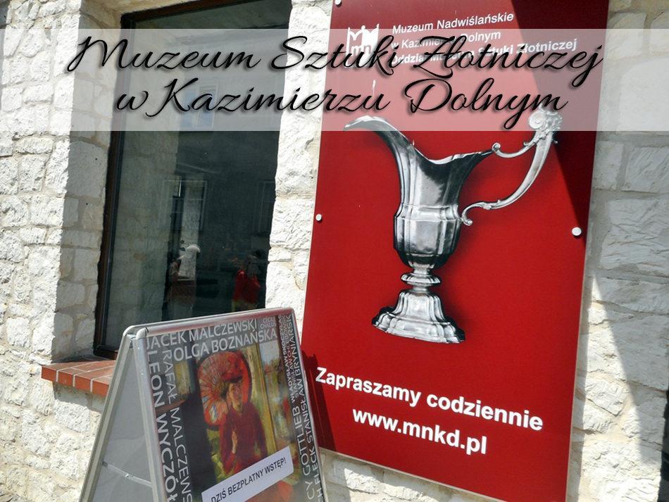Muzeum Sztuki Złotniczej w Kazimierzu Dolnym