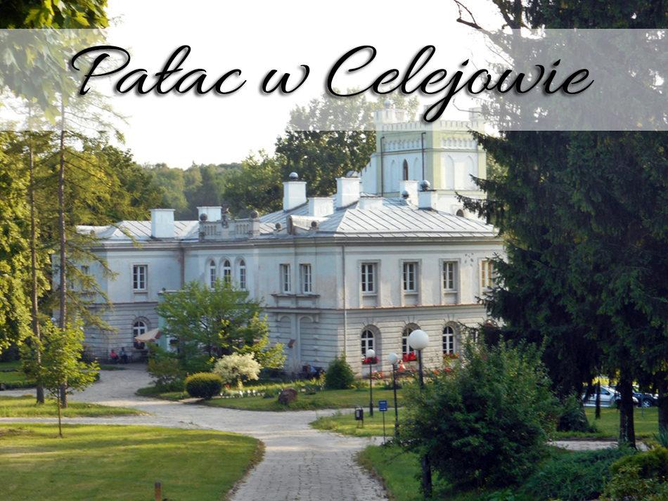 Pałac w Celejowie