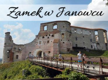 Zamek w Janowcu. Mnóstwo atrakcji w dobrej cenie