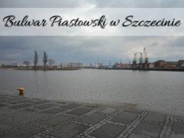 Bulwar Piastowski w Szczecinie. Spokojnie można tam spędzić kilka godzin