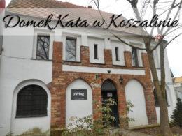 Domek Kata w Koszalinie. Czy nadal ścinają tam głowy?