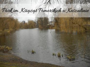 Park im. Książąt Pomorskich w Koszalinie. Bardzo blisko innych atrakcji