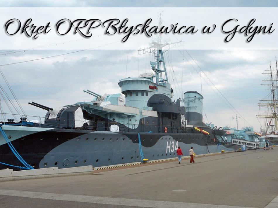 Okręt ORP Błyskawica w Gdyni