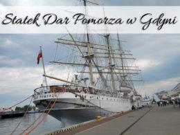 Statek Dar Pomorza w Gdyni. Czy jest warty zwiedzenia?