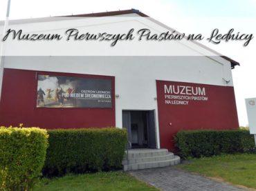 Muzeum Pierwszych Piastów na Lednicy. Skuś się także na rejs statkiem