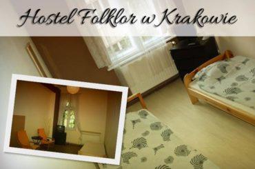 Hostel Folklor w Krakowie. Czy to miejsce warte uwagi?