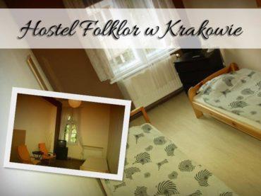 Hostel Folklor w Krakowie