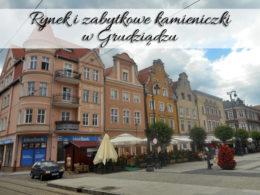 Rynek i zabytkowe kamieniczki w Grudziądzu