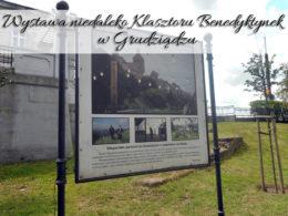 Wystawa niedaleko Klasztoru Benedyktynek w Grudziądzu. Spiesz się, bo możesz jej już nie zobaczyć