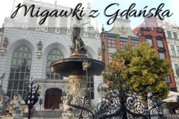 Migawki z Gdańska