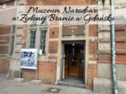 Muzeum Narodowe w Zielonej Bramie w Gdańsku. Przepiękne fotografie!
