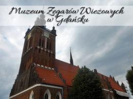 Muzeum Zegarów Wieżowych w Gdańsku. Droga na wieżę widokową robi wrażenie