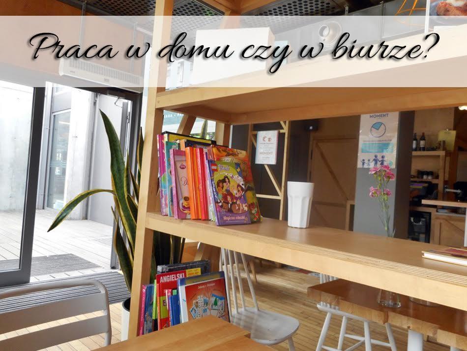 praca-w-domu-czy-w-biurze