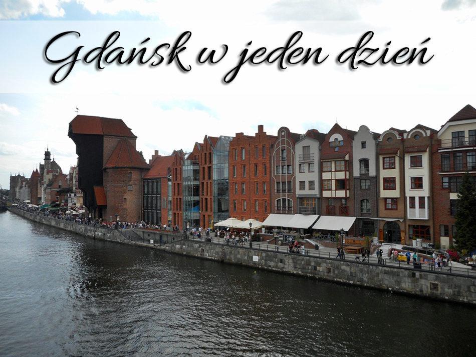 Gdańsk w jeden dzień