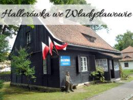 Hallerówka we Władysławowie. Miejsce warte odwiedzenia