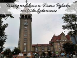 Tarasy widokowe w Domu Rybaka we Władysławowie. Ładne widoki, ale mało miejsca do przejścia