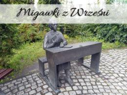 Migawki z Wrześni. Koniecznie zobacz wrzesińskie Muzeum Regionalne