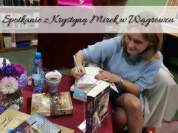 Spotkanie z Krystyną Mirek w Wągrowcu. To były wspaniałe dwie godziny