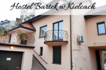Hostel Bartek w Kielcach. Czy komfort idzie w parze z ceną?