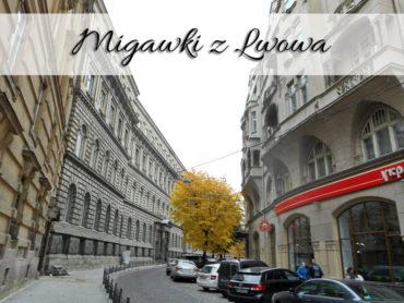 Migawki z Lwowa