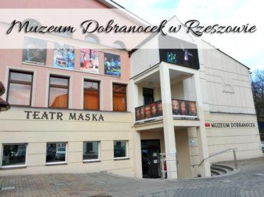 Muzeum Dobranocek w Rzeszowie. Wróć do lat dzieciństwa
