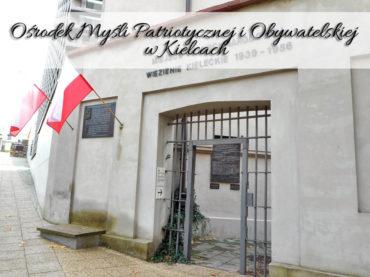Ośrodek Myśli Patriotycznej i Obywatelskiej w Kielcach. Wizyta, która zapada w pamięć