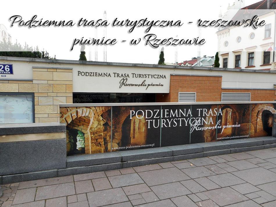 Podziemna trasa turystyczna - rzeszowskie piwnice - w Rzeszowie