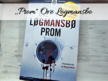 ",,Prom"" Ove Logmansbo. Trzeci tom Remigiusza Mroza pod pseudonimem"