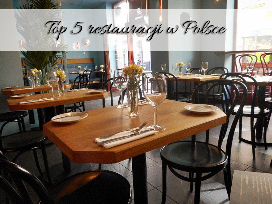 Top 5 restauracji w Polsce