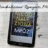 """,,Nieodnaleziona"""" Remigiusz Mróz. Czy debiut autora w thrillerze psychologicznym się udał?"""
