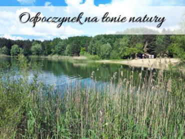 Odpoczynek na łonie natury. Uwielbiamy to!