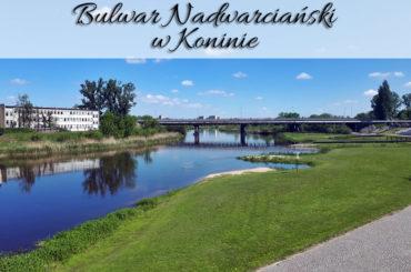 Bulwar Nadwarciański w Koninie. Przepiękne malownicze tereny na Starym Mieście